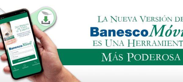 Banesco lanza nueva versión de su aplicación BanescoMóvil