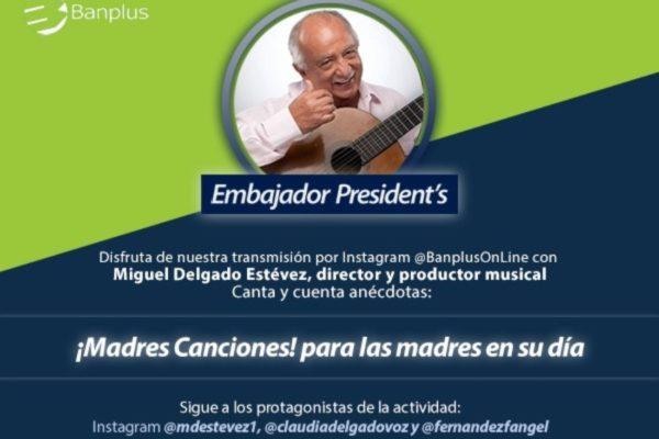 Banplus presenta homenaje a las madres de Miguel Delgado Estévez por Instagram