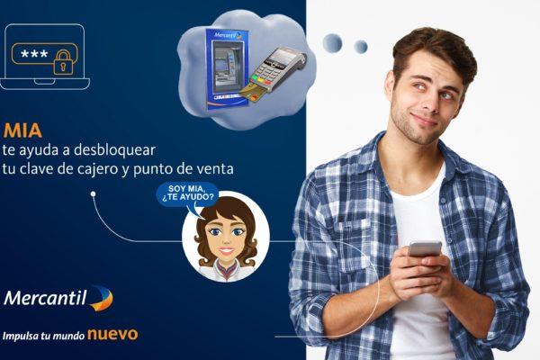 MIA de Mercantil agrega desbloqueo de clave de cajero automático a sus funcionalidades