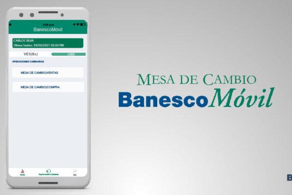 Actualización de BanescoMóvil permite la compra y venta de divisas