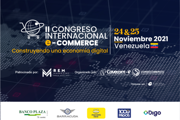 Cavecom-e invita al II Congreso Internacional de E-Commerce Venezuela 2021