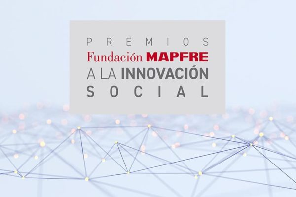 Fundación Mapfre lanza la nueva edición de los premios a la innovación social